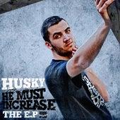 He Must Increase de Husky