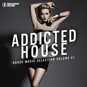 Addicted 2 House, Vol. 41 de Various Artists