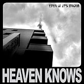 Even If It's Wrong de Heaven Knows