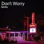 Don't Worry de Spidey