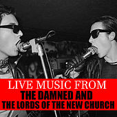 Live Music From The Damned & The Lords Of The New Church de The Damned