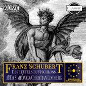 Schubert: Des Teufels Lustschloss, D.84: Overture by ADDA Simfònica