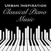 Urban Inspiration Classical Piano Music de Various Artists