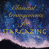 Classical Arrangements for Stargazing de Various Artists