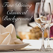 Fine Dining Classical Background de Various Artists