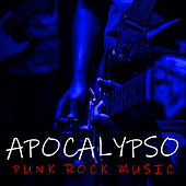 Apocalypso Punk Rock Music de Various Artists