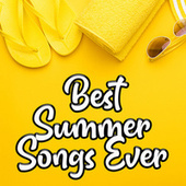 Best Summer Songs Ever: An Essential Summertime Playlist di Various Artists