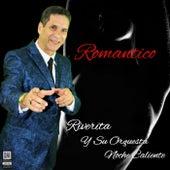 Romántico by Riverita y su Orquesta Noche Caliente