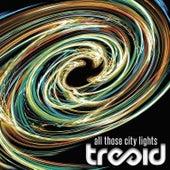 All Those City Lights de Tre Said