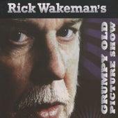 Grumpy Old Picture Show (Live) von Rick Wakeman