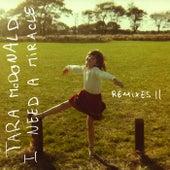 I Need a Miracle (Remixes II) de Tara McDonald