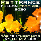 Psy Trance Fullon Festival 2020 Top 40 Chart Hits, Vol. 4 DJ Mix 3Hr von Goa Doc