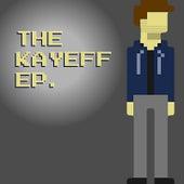 The Kayeff EP von Kayeff