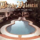 Symbol of Prestige de Bobby Valentin