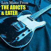 Live Music From The Adicts & Eater von The Adicts