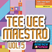 Tee Vee Maestro 05 (Mixed Compilation For Fitness & Workout 136 - 150 Bpm / 32 Count) by Various Artists