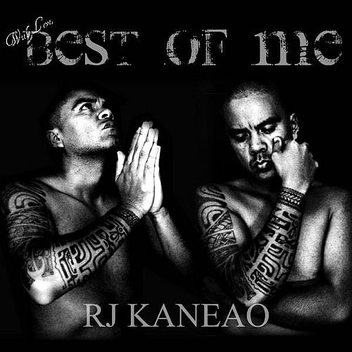 Best Of Me by R.J. Kaneao