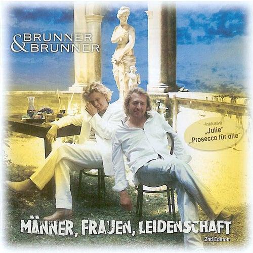 Männer, Frauen, Leidenschaft by Brunner & Brunner