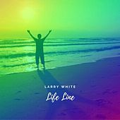 Life Line by Larry White