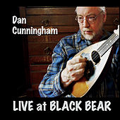 Live at Black Bear de Dan Cunningham