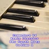 Commodore 64 Remix Classics 80s Synth Hits, Vol. 1 de Various Artists