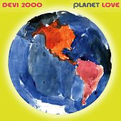 Planet Love, Vol. 1 de Devi 2000