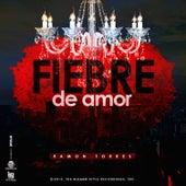 Fiebre de Amor by Ramon Torres...