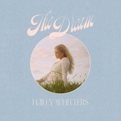 The Dream de Hailey Whitters