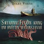 Sæfarinn: Ferðin kring um hnöttin neðansjávar von Jules Verne