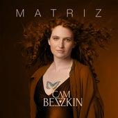 Matriz by Cam Beszkin