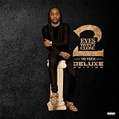 Eyes Won't Close 2 (Deluxe) von Yg Teck