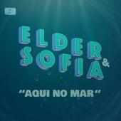 Aqui no Mar by Elder