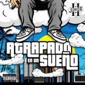Atrapado en un Sueño (Deluxe) by Junior H
