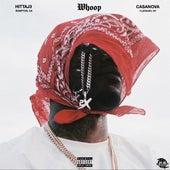 Whoop (feat. Casanova) de HittaJ3