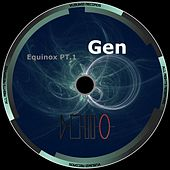 Equinox, Pt. 1 by Gen
