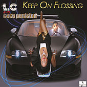 Keep On Flossin by CeCe Peniston
