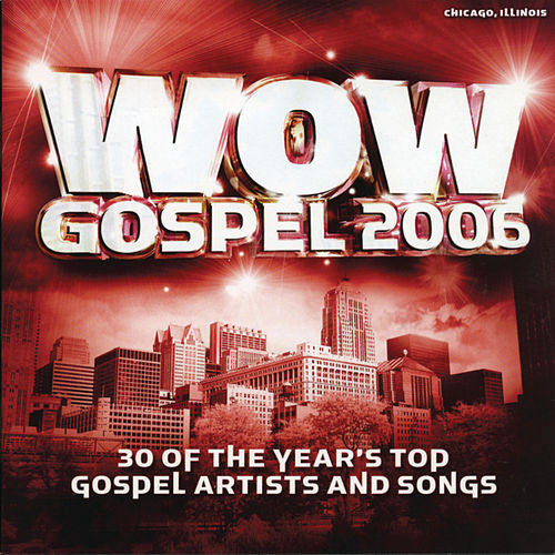 WOW Gospel 2006 by Various Artists