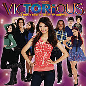 Victorious: Music From The Hit TV Show von Victorious Cast