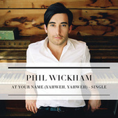 At Your Name (Yahweh, Yahweh) by Phil Wickham