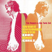 What Rhymes With Girls And Cars by Tim Rogers