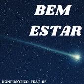 Bem Estar by Konfusótico