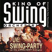 Swing-Party (Live At the Limelight Cologne) by King Of Swing Orchestra