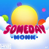 Someday by Monk