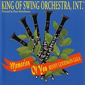 Memories of You (feat. Peter Fleischhauer) [Benny Goodman Gala] by King Of Swing Orchestra
