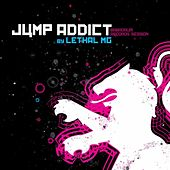 Jump Addict By Lethal Mg by Various Artists