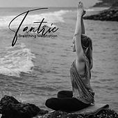 Tantric Breathing Meditation - Raise and Channel Sexual Energy von Kundalini: Yoga, Meditation, Relaxation