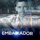 Especial Embaixador (Acústico) by Lucas Vilar