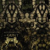 A Celebration Of Guilt (Reissue) by Arsis