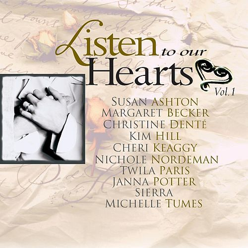 Listen To Our Hearts Vol. 1 by Various Artists