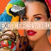 Exotic Birds World de Nature Sound Collection